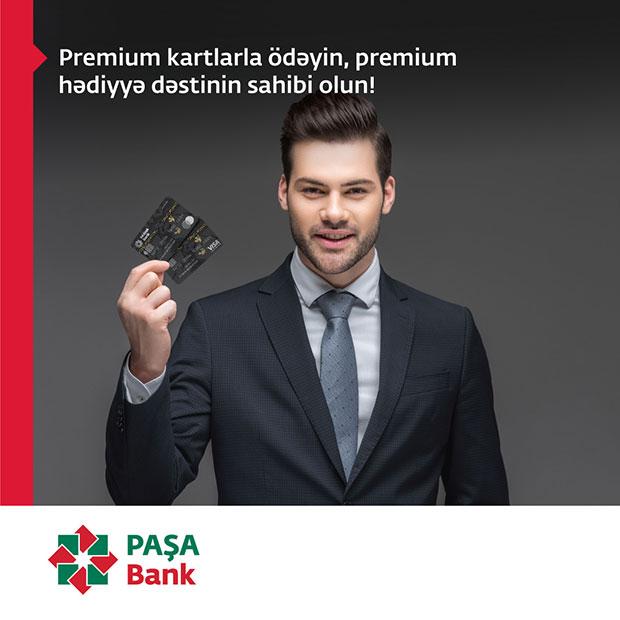 PAŞA Bank Premium kartlar üzrə yeni kampaniyaya başlayır